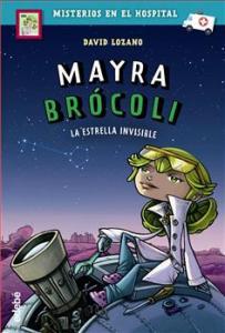 Mayra Brócoli y la estrella invisible